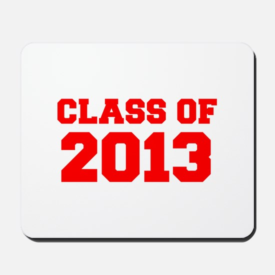 CLASS OF 2013-Fre red 300 Mousepad
