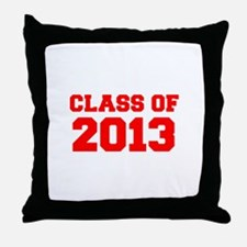 CLASS OF 2013-Fre red 300 Throw Pillow