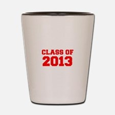 CLASS OF 2013-Fre red 300 Shot Glass