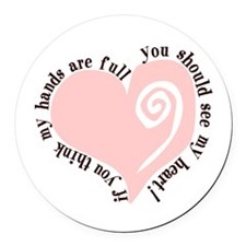 Full Hands, Full Heart Round Car Magnet