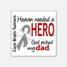 "Brain Tumor HeavenNeededHer Square Sticker 3"" x 3"""