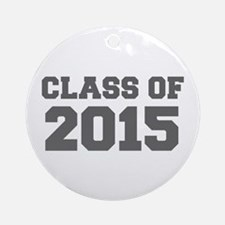 CLASS OF 2015-Fre gray 300 Ornament (Round)