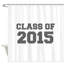 CLASS OF 2015-Fre gray 300 Shower Curtain