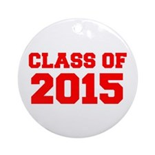 CLASS OF 2015-Fre red 300 Ornament (Round)