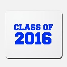 CLASS OF 2016-Fre blue 300 Mousepad