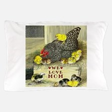 We Love Mom! Pillow Case