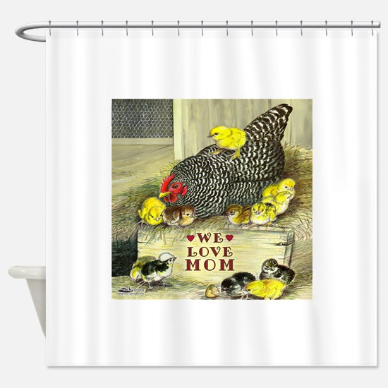 We Love Mom! Shower Curtain