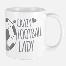 Crazy Football (SOCCER) Lady Mugs