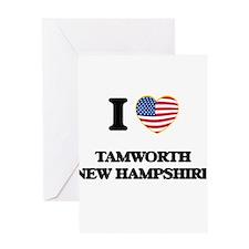 I love Tamworth New Hampshire Greeting Cards