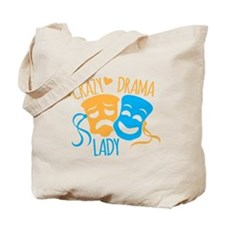 Crazy DRAMA Lady Tote Bag
