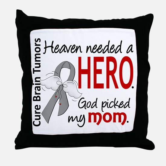 Brain Tumor HeavenNeededHero1 Throw Pillow