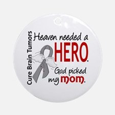 Brain Tumor HeavenNeededHero1 Ornament (Round)