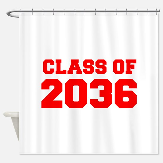 CLASS OF 2036-Fre red 300 Shower Curtain