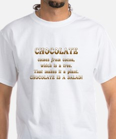 CHOCOLATE IS A SALAD T-Shirt