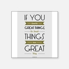 Do Small things in a great way Napoleon Hi Sticker