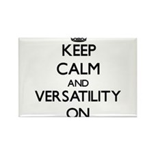 Keep Calm and Versatility ON Magnets