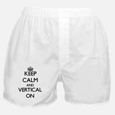 Keep Calm and Vertical ON Boxer Shorts
