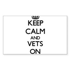 Keep Calm and Vets ON Decal