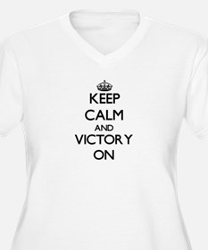 Keep Calm and Victory ON Plus Size T-Shirt