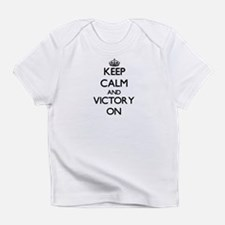 Keep Calm and Victory ON Infant T-Shirt
