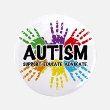 Autism: support, educate, advocate. Button