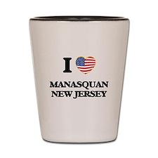 I love Manasquan New Jersey Shot Glass