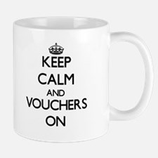 Keep Calm and Vouchers ON Mugs