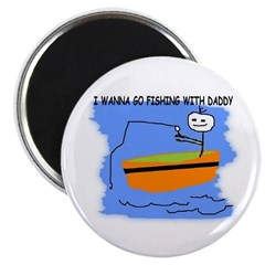 i want to go fishing with daddy Magnet