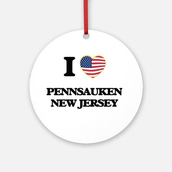 I love Pennsauken New Jersey Ornament (Round)