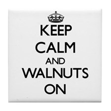 Keep Calm and Walnuts ON Tile Coaster