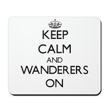 Keep Calm and Wanderers ON Mousepad