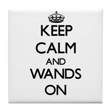 Keep Calm and Wands ON Tile Coaster
