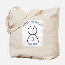 Happy B-day Charlie (3rd) Tote Bag