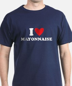 I Love Mayonaise T-Shirt