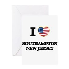I love Southampton New Jersey Greeting Cards