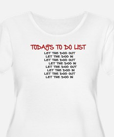 TODAY'S TO DO LIST Plus Size T-Shirt