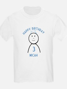 Happy B-day Micah (3rd) T-Shirt