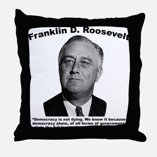 FDR: Democracy Throw Pillow
