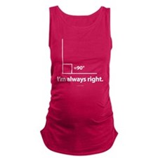 I'm Always Right Math Maternity Tank Top