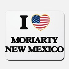 I love Moriarty New Mexico Mousepad
