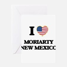 I love Moriarty New Mexico Greeting Cards