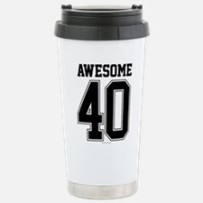 Awesome 40 Birthday Ath Stainless Steel Travel Mug
