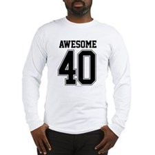 Awesome 40 Birthday Athletic Long Sleeve T-Shirt