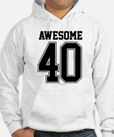 Awesome 40 Birthday Athletic Hoodie