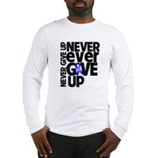 Anal Cancer Motto Long Sleeve T-Shirt