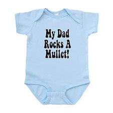 My Dad Rocks A Mullet Infant Bodysuit