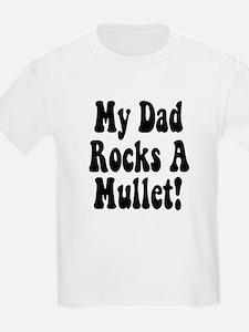 My Dad Rocks A Mullet T-Shirt