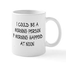 MORNING PERSON Mugs