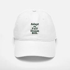 Adapt or Fall! Baseball Baseball Baseball Cap