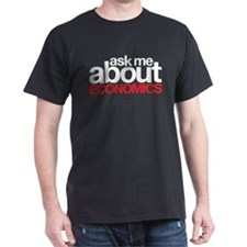 Ask Me About Economics T-Shirt